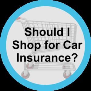 Should I Shop Car Insurance?